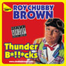 Thunder Bollocks Audiobook, by Roy Chubby Brown