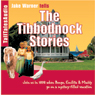 The Tibbodnock Stories (Unabridged) Audiobook, by Jake Warner