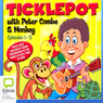 Ticklepot Episodes 1-5 (Unabridged) Audiobook, by Peter Combe