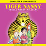 Tiger-Nanny (Unabridged) Audiobook, by Ursula Moray Williams