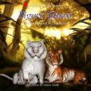 Tigers Quest, by Lord Steven