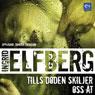 Tills dOden skiljer oss at (Til Death Do Us Part) (Unabridged) Audiobook, by Ingrid Elfberg