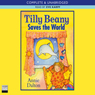 Tilly Beany Saves the World (Unabridged), by Annie Dalton