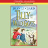 Tilly and the Wild Goats (Unabridged), by Joan Lingard