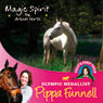 Tillys Pony Tails 1: Magic Spirit (Unabridged) Audiobook, by Pippa Funnell