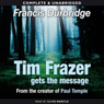 Tim Frazer Gets the Message (Unabridged) Audiobook, by Francis Durbridge