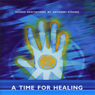 A Time for Healing Audiobook, by Anthony Strand