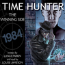 Time Hunter 2: The Winning Side (Unabridged), by Lance Parkin