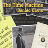 The Time Machine (Unabridged) Audiobook, by Donald Davis