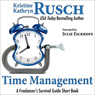 Time Management: A Freelancers Survival Guide Short Book (Unabridged) Audiobook, by Kristine Kathryn Rusch