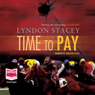 Time to Pay (Unabridged) Audiobook, by Lyndon Stacey