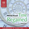 Time Regained: Remembrance of Things Past, Volume 7 (Unabridged) Audiobook, by Marcel Proust