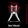 Time Starting Over: A Very Rough Bondage and Domination Erotica Story (Unabridged) Audiobook, by Devi Glosch