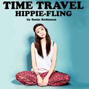 Time Travel Hippie Fling (Unabridged) Audiobook, by Sonia Robinson