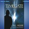 Timegate (Unabridged), by W. L. Hesse