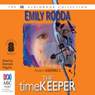 The Timekeeper (Unabridged) Audiobook, by Emily Rodda