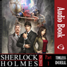 Timeless Duel: Sherlock Holmes in 2012, Book 1 (Unabridged) Audiobook, by Mohammad Bahareth