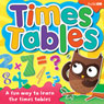 Times Tables (Unabridged) Audiobook, by AudioGO Ltd