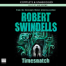 Timesnatch (Unabridged), by Robert Swindells
