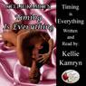 Timing Is Everything (Unabridged) Audiobook, by Kellie Kamryn