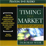 Timing the Market (Unabridged) Audiobook, by Deborah Weir