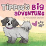 Tippees Big Adventure (Unabridged), by Mary Darlene Chandler