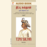 Tipu Sultan (Unabridged) Audiobook, by Unspecified