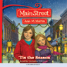 Tis the Season: Main Street, Book 3 (Unabridged) Audiobook, by Ann M. Martin