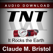 TNT: It Rocks the Earth (Unabridged), by Claude M. Bristol