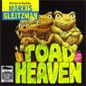 Toad Heaven (Unabridged) Audiobook, by Morris Gleitzman