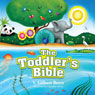 The Toddlers Bible (Unabridged), by V. Gilbert Beers