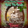 Together Forever Across Time: Train Through Time Series, Book 2 (Unabridged) Audiobook, by Bess McBride