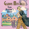 Tom Browns Body (Unabridged) Audiobook, by Gladys Mitchell