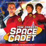 Tom Corbett Space Cadet: A Radio Dramatization, by Jerry Robbins