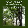 Tom Jones (Unabridged) Audiobook, by Henry Fielding