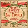 Tom Swift and His Big Tunnel: The Hidden City of the Andes (Unabridged) Audiobook, by Victor Appleton