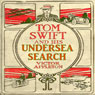 Tom Swift and His Undersea Search: The Treasure on the Floor of the Atlantic (Unabridged), by Victor Appleton