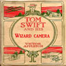 Tom Swift and His Wizard Camera, or, Thrilling Adventures While Taking Moving Pictures (Unabridged) Audiobook, by Victor Appleton