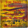 Tom Swift in Captivity: A Daring Escape by Airship (Unabridged), by Victor Appleton