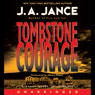 Tombstone Courage (Unabridged) Audiobook, by J.A. Jance
