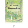 Tommelise (Thumbelina) (Unabridged) Audiobook, by H. C. Andersen