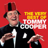 Tommy Cooper: The Very Best Of Audiobook, by Tommy Cooper