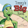 Tommys Big Race (Unabridged), by Vanessa Leonor Neves
