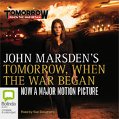 Tomorrow, When the War Began: Tomorrow Series #1 (Unabridged), by John Marsden