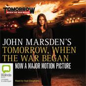 Tomorrow, When the War Began: Tomorrow Series #1 (Unabridged) Audiobook, by John Marsden