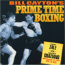 Tony Zale vs. Rocky Graziano: Bill Caytons Prime Time Boxing (Unabridged), by Bill Cayton