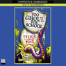 Too Ghoul For School: Terror in Cubicle Four (Unabridged) Audiobook, by B. Strange