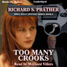 Too Many Crooks: Shell Scott Mystery Series, Book 8 (Unabridged), by Richard S. Prather