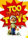 Too Many Toys (Unabridged), by David Shannon