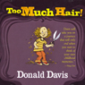 Too Much Hair! (Unabridged) Audiobook, by Donald Davis
